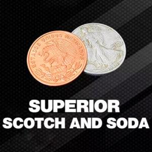 SUPERIOR Scotch and Soda